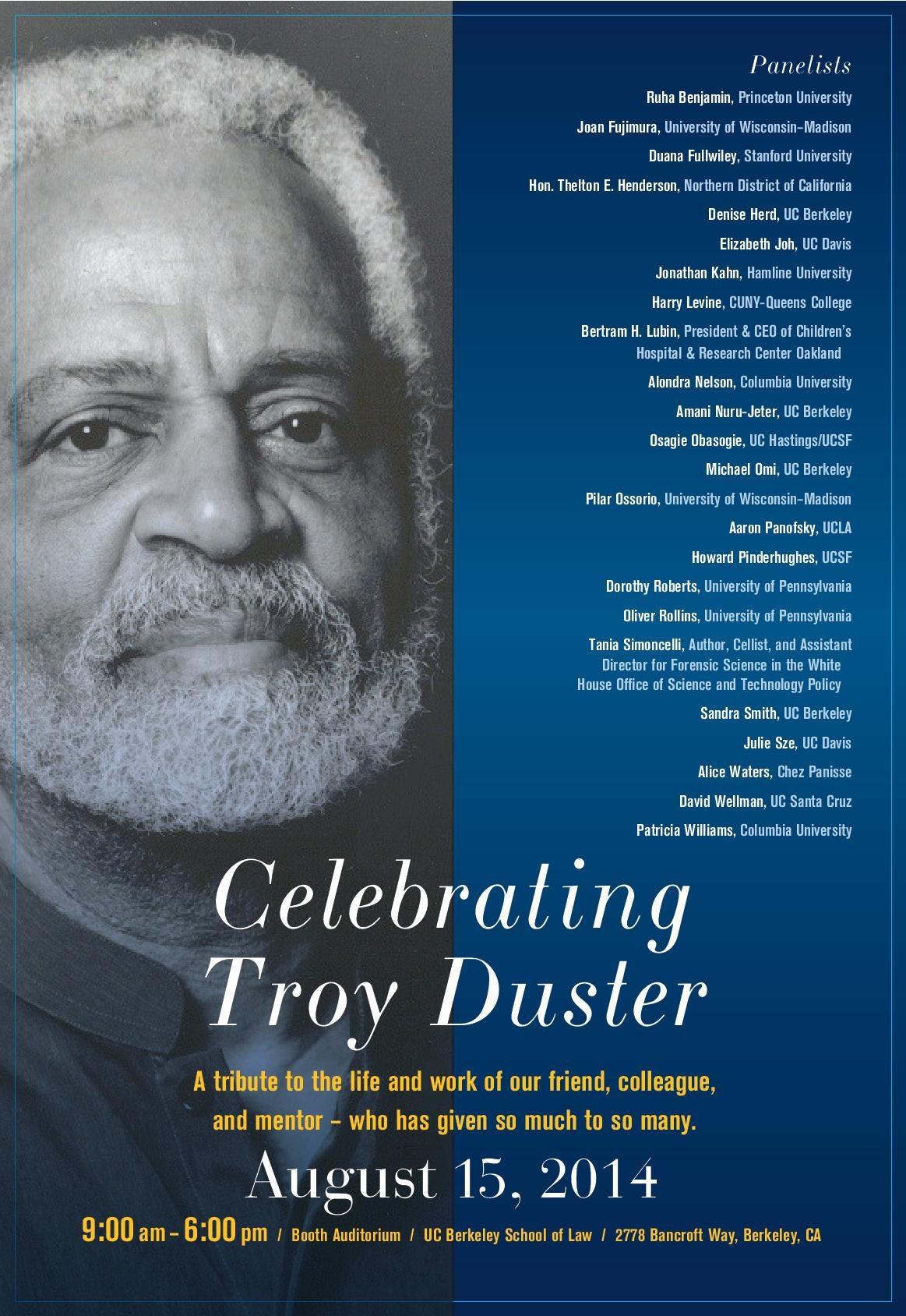 Celebrating Troy Duster